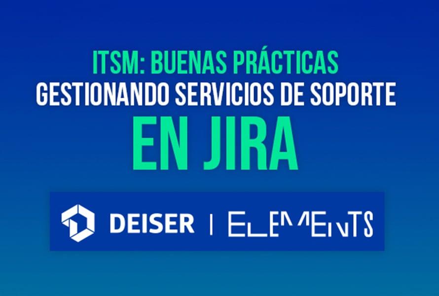 ITSM: Buenas prácticas gestionando servicios de soporte en Jira