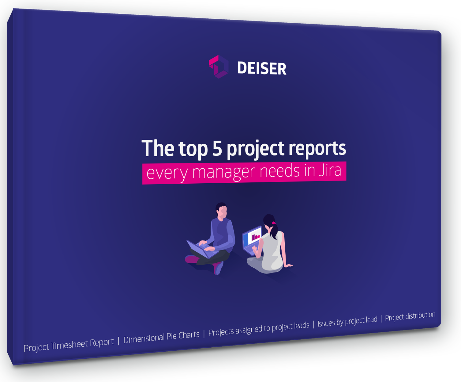 DEISER | Top 5 Jira Project Reports