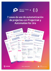 7 casos de uso: Automation + Projectrak